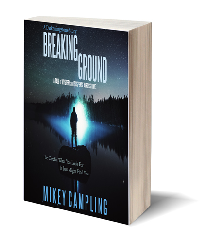 Breaking Ground: The Darkeningstone by Mikey Campling