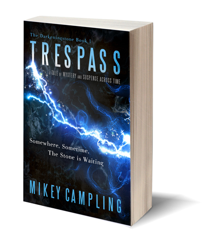 Trespass: The Darkeningstone by Mikey Campling